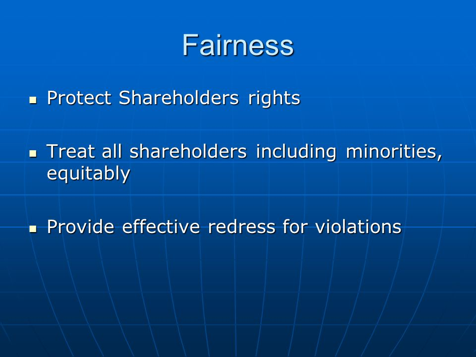 Fairness Protect Shareholders rights
