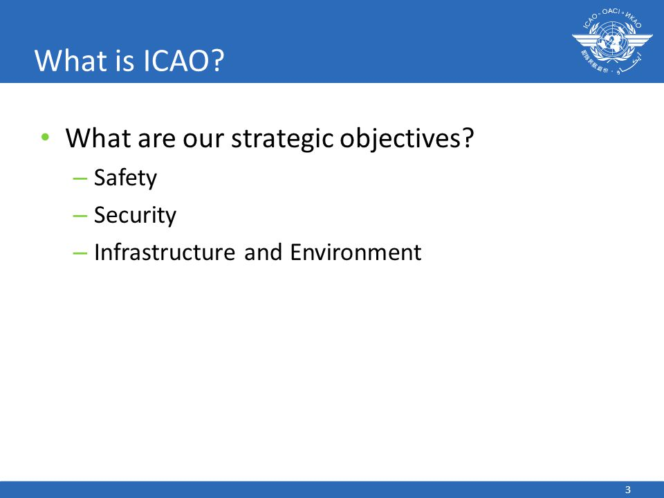 What is ICAO What are our strategic objectives Safety Security