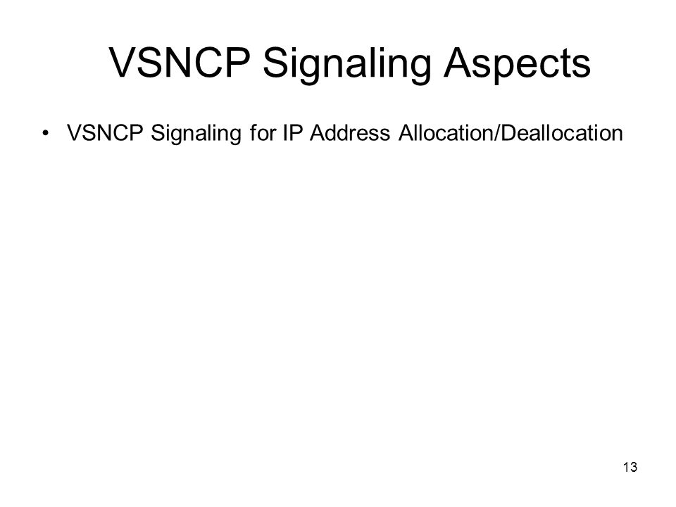 VSNCP Signaling Aspects