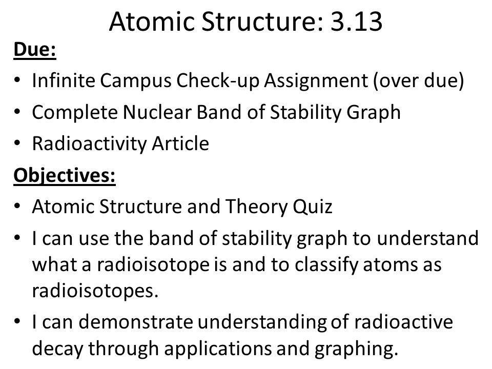 Atomic Structure: 3.13 Due: