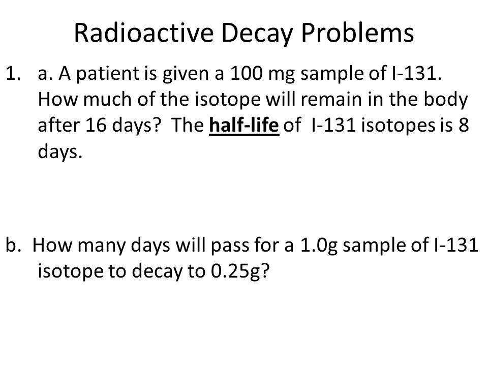 Radioactive Decay Problems