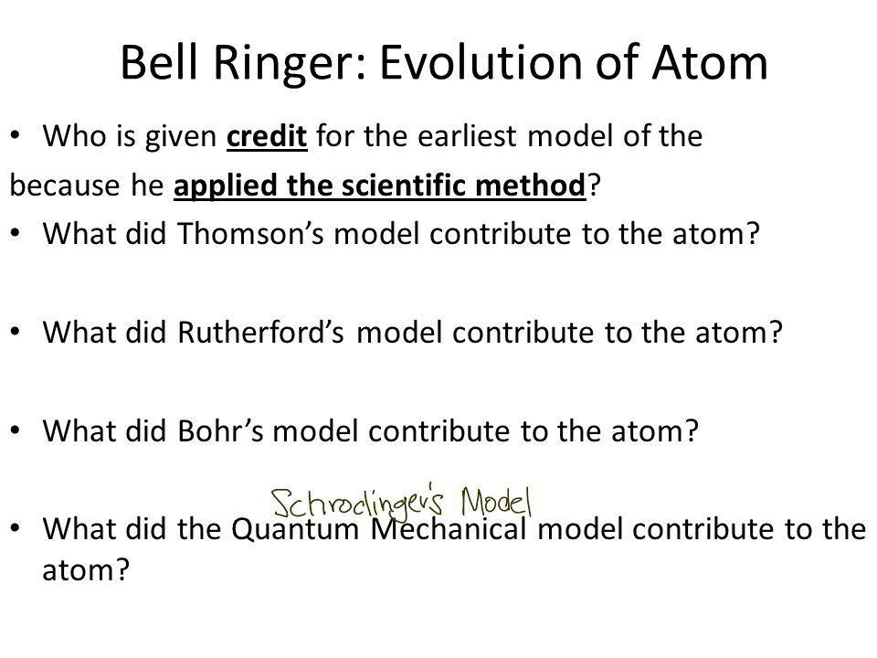 Bell Ringer: Evolution of Atom