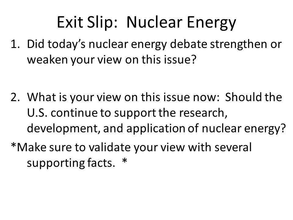 Exit Slip: Nuclear Energy