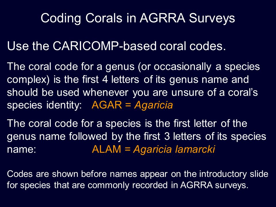 Coding Corals in AGRRA Surveys
