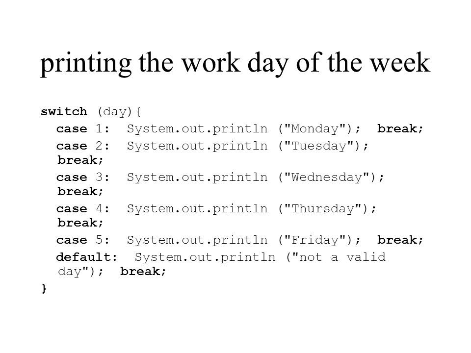 printing the work day of the week