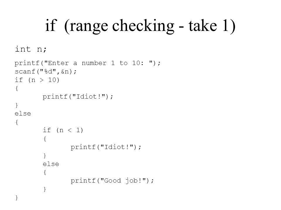 if (range checking - take 1)