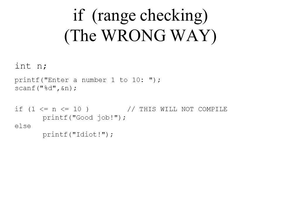 if (range checking) (The WRONG WAY)