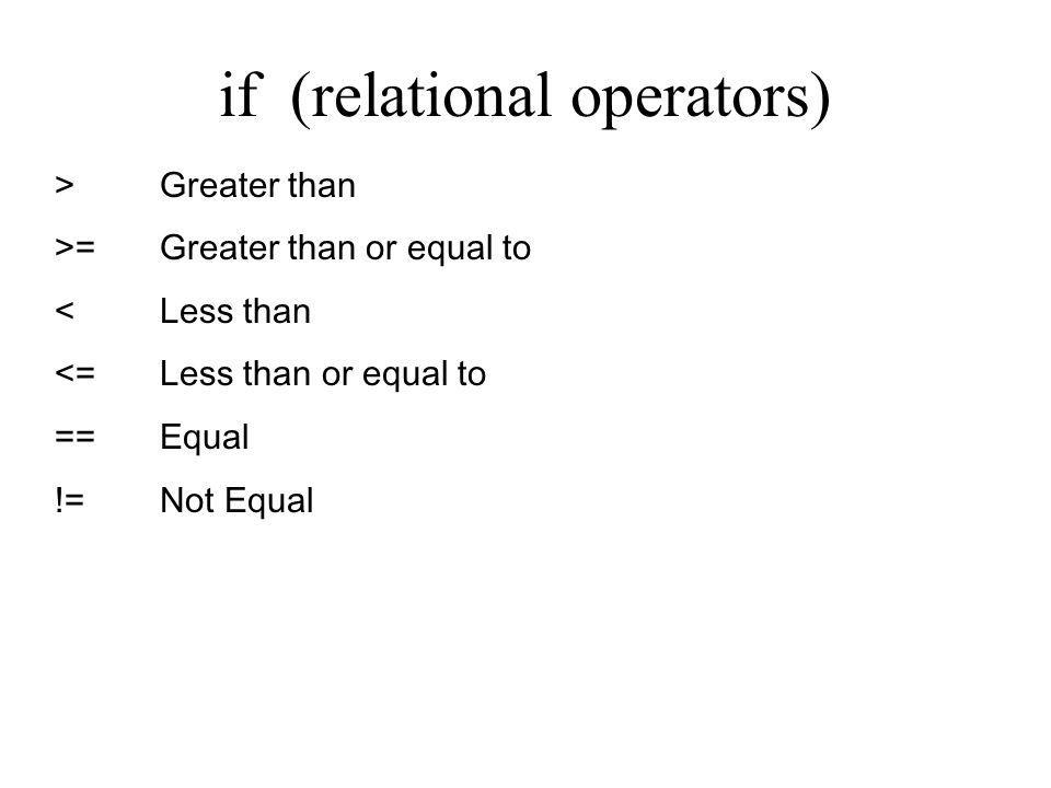 if (relational operators)