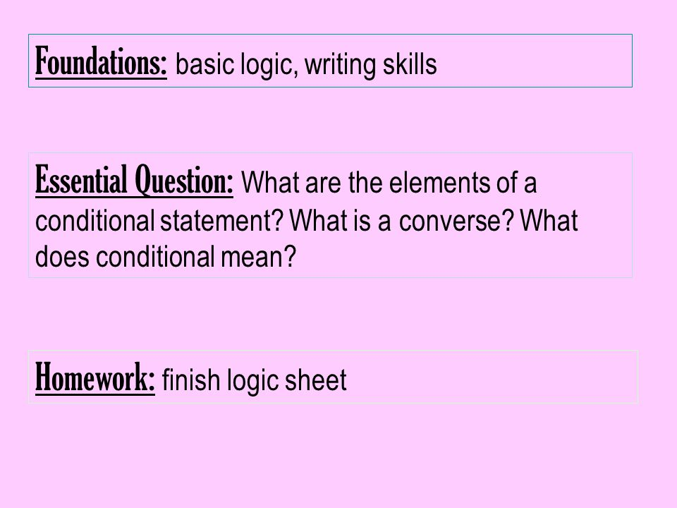 Foundations: basic logic, writing skills