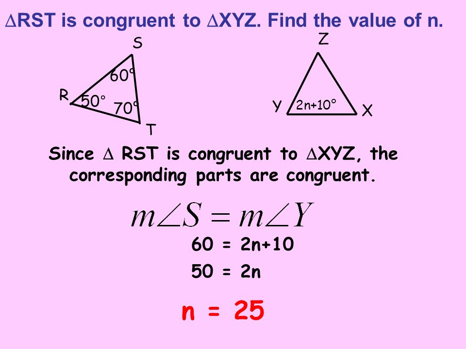RST is congruent to XYZ. Find the value of n.