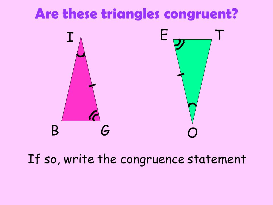 Are these triangles congruent