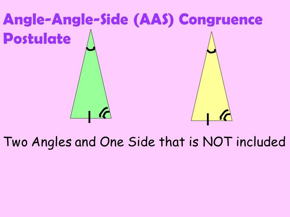 Angle-Angle-Side (AAS) Congruence Postulate