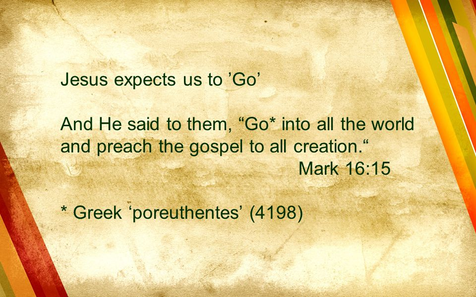 Jesus expects us to 'Go'