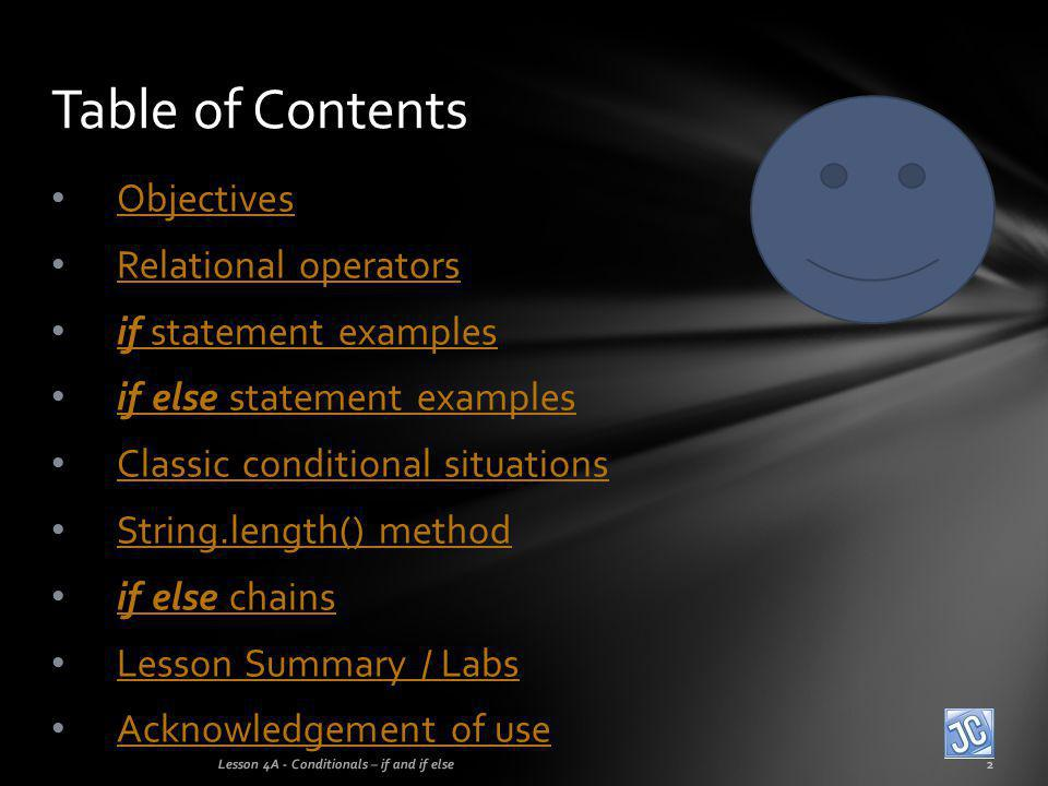 Table of Contents Objectives Relational operators