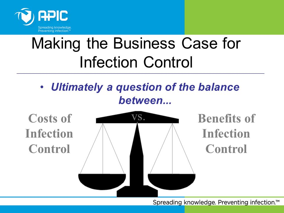 Making the Business Case for Infection Control