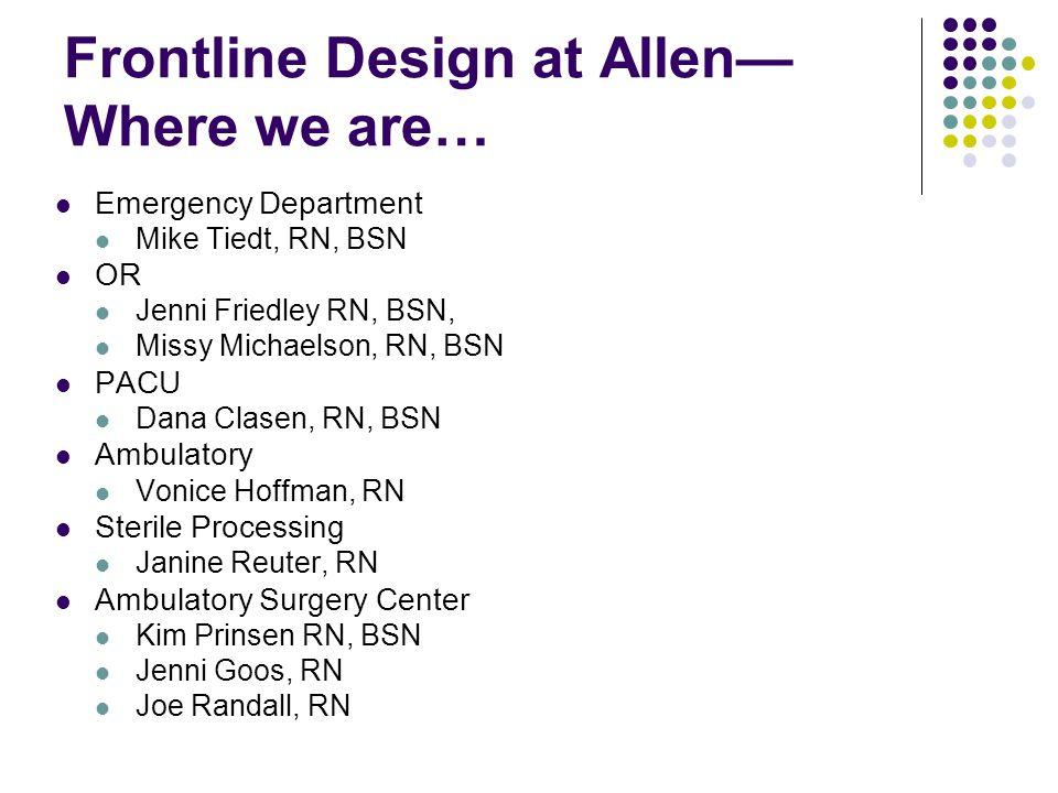 Frontline Design at Allen—Where we are…