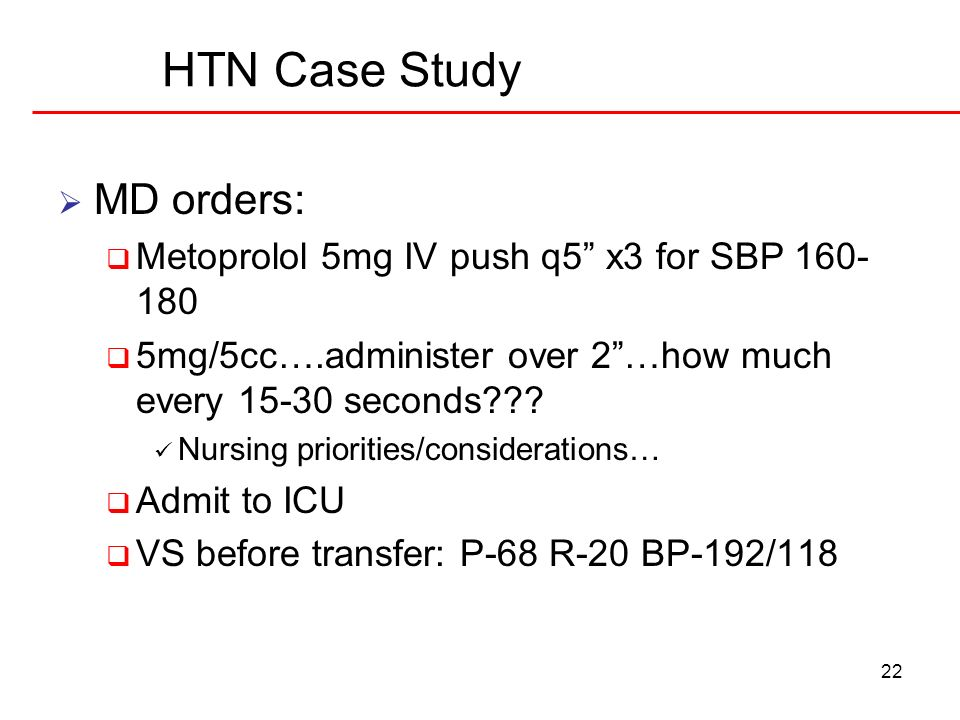 HTN Case Study MD orders: