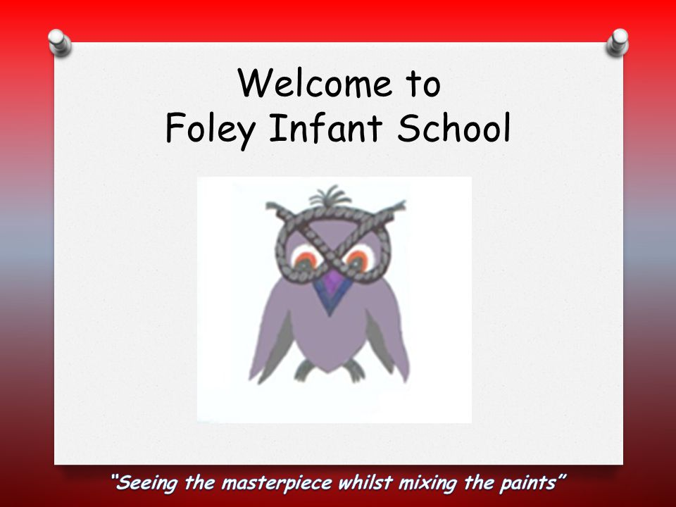 Welcome to Foley Infant School