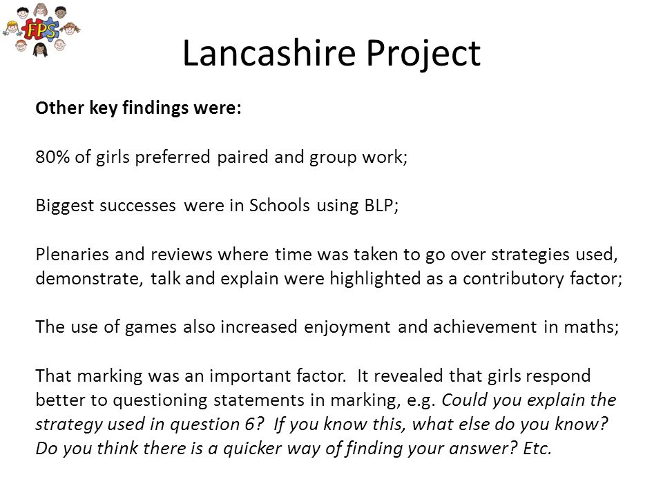 Lancashire Project Other key findings were: