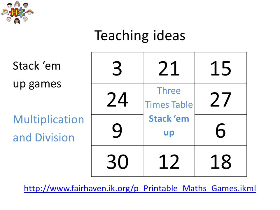 3 21 15 24 27 9 6 30 12 18 Teaching ideas Stack 'em up games