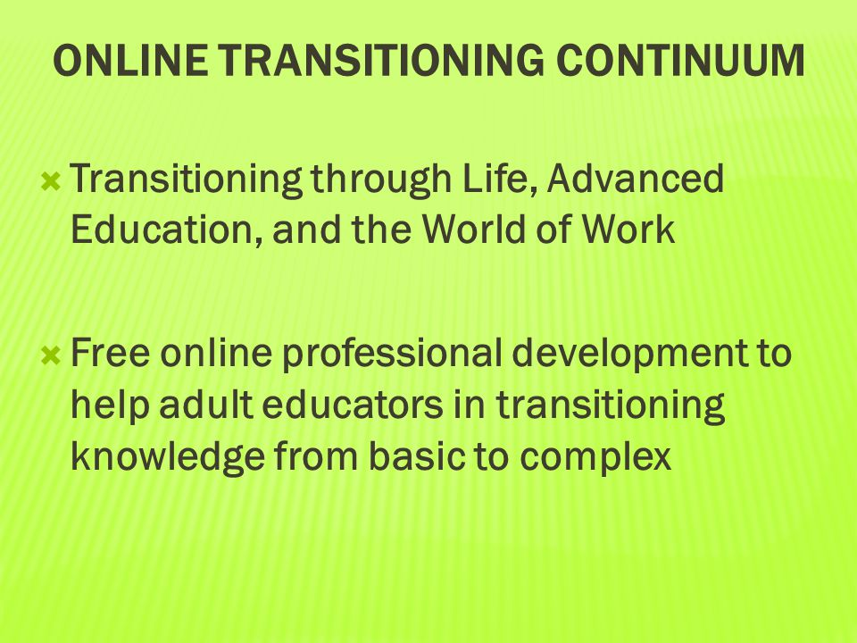 Online Transitioning continuum