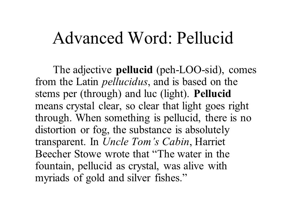 Advanced Word: Pellucid