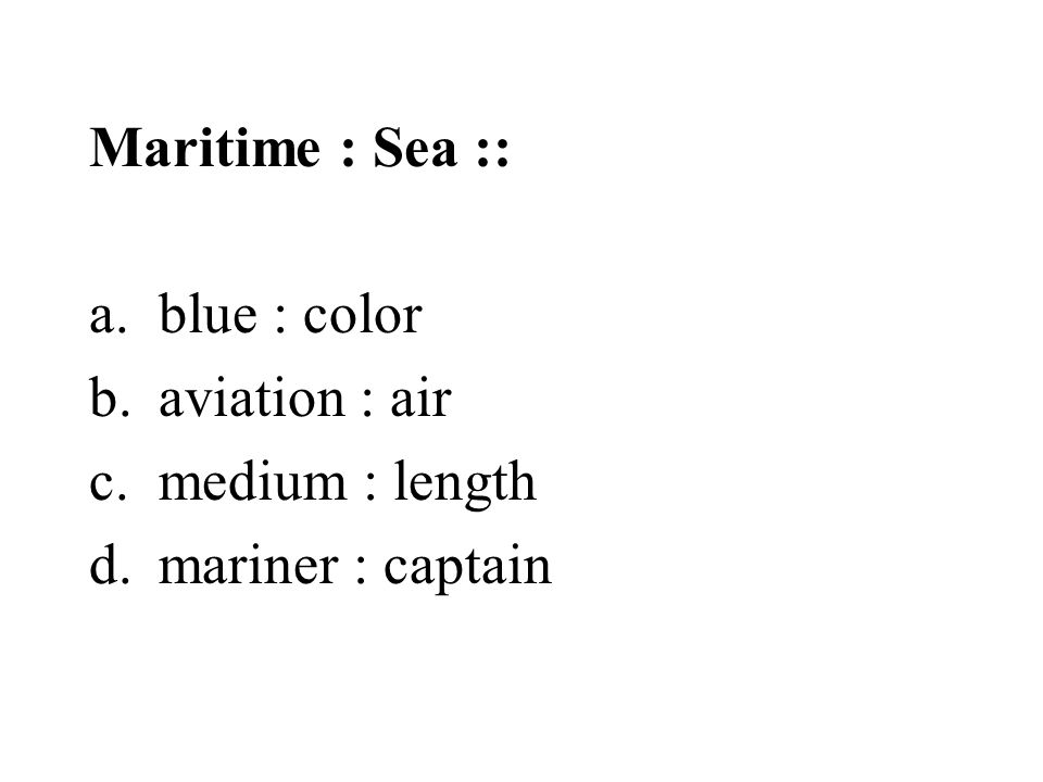 Maritime : Sea :: blue : color aviation : air medium : length mariner : captain