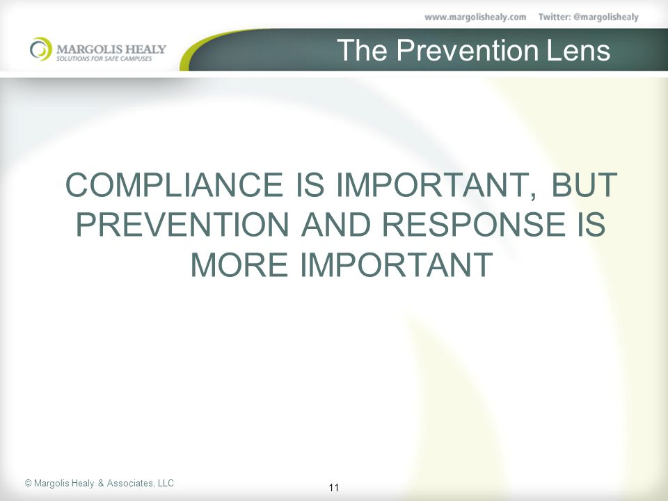 COMPLIANCE IS IMPORTANT, BUT PREVENTION AND RESPONSE IS MORE IMPORTANT