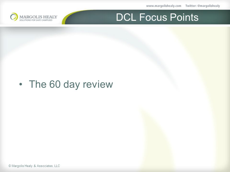 DCL Focus Points The 60 day review