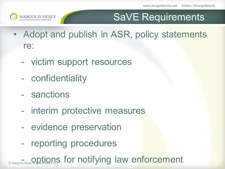 SaVE Requirements Adopt and publish in ASR, policy statements re: