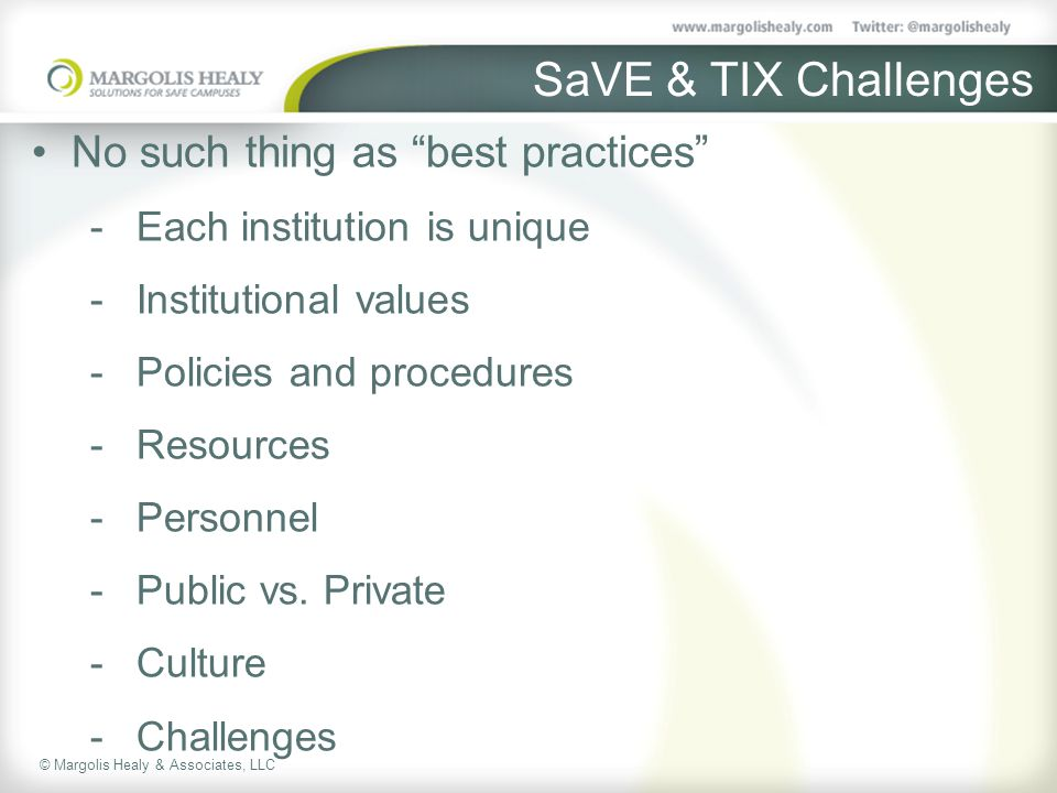 SaVE & TIX Challenges No such thing as best practices