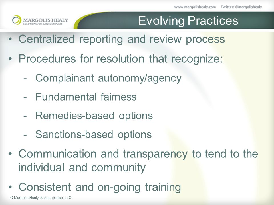Evolving Practices Centralized reporting and review process