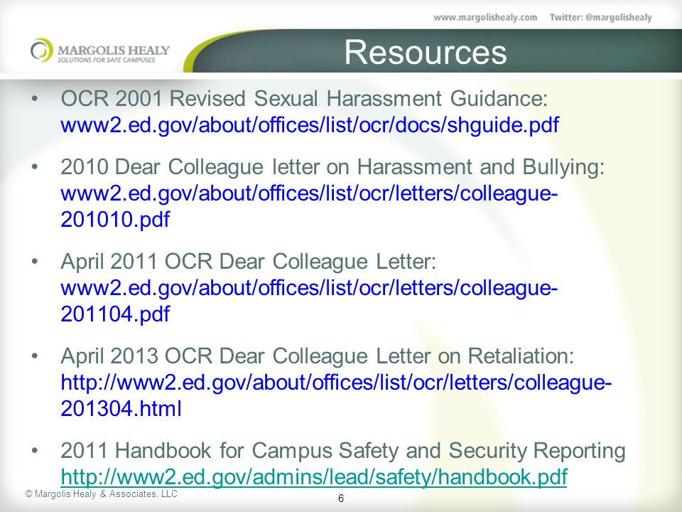 Resources OCR 2001 Revised Sexual Harassment Guidance: www2.ed.gov/about/offices/list/ocr/docs/shguide.pdf.