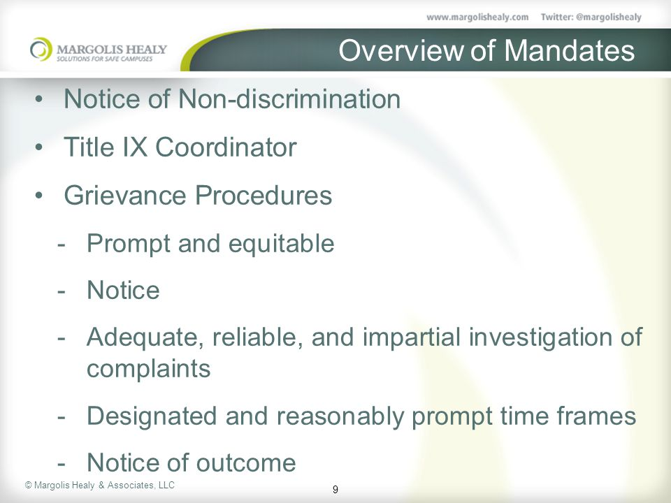 Overview of Mandates Notice of Non-discrimination Title IX Coordinator