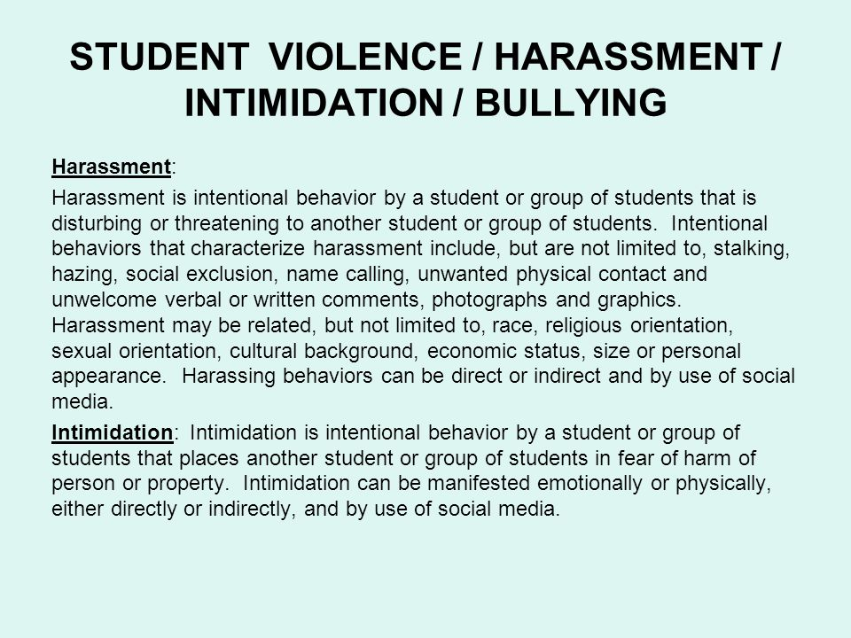 STUDENT VIOLENCE / HARASSMENT / INTIMIDATION / BULLYING