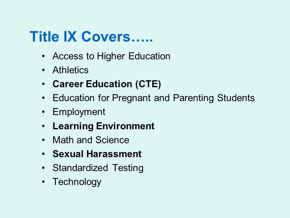 Title IX Covers….. Access to Higher Education Athletics