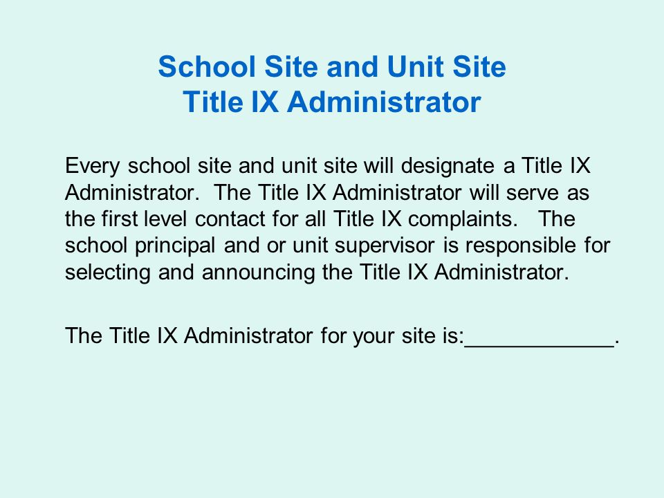 School Site and Unit Site Title IX Administrator