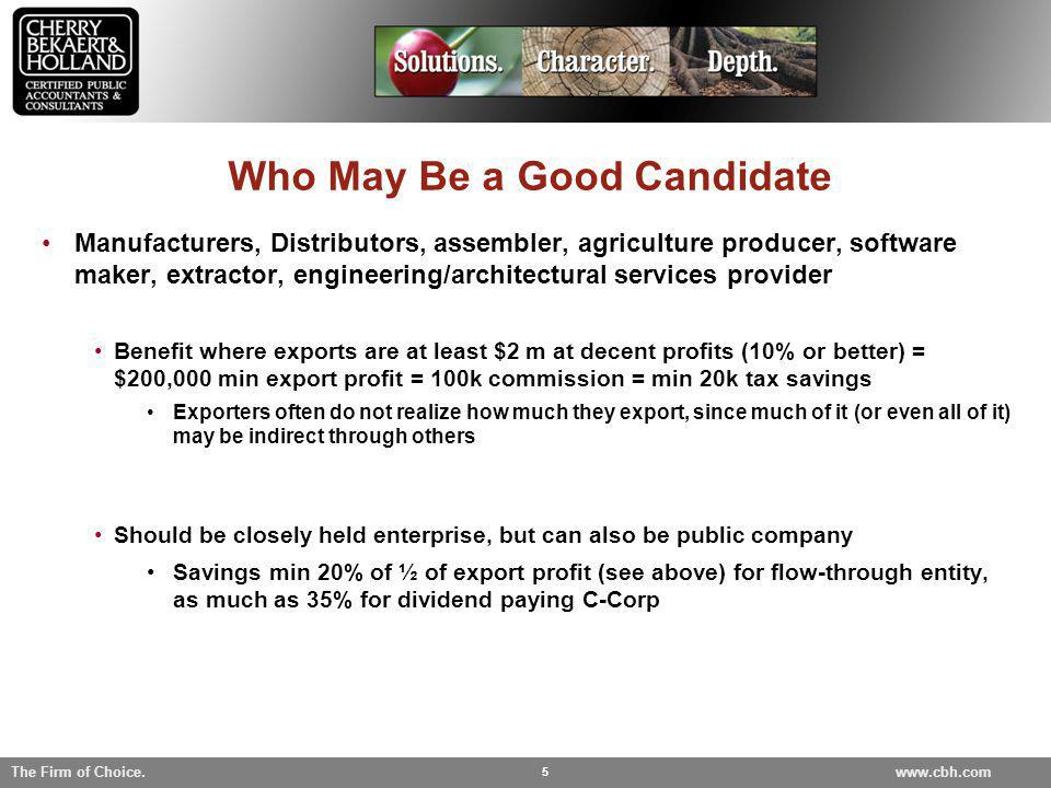 Who May Be a Good Candidate