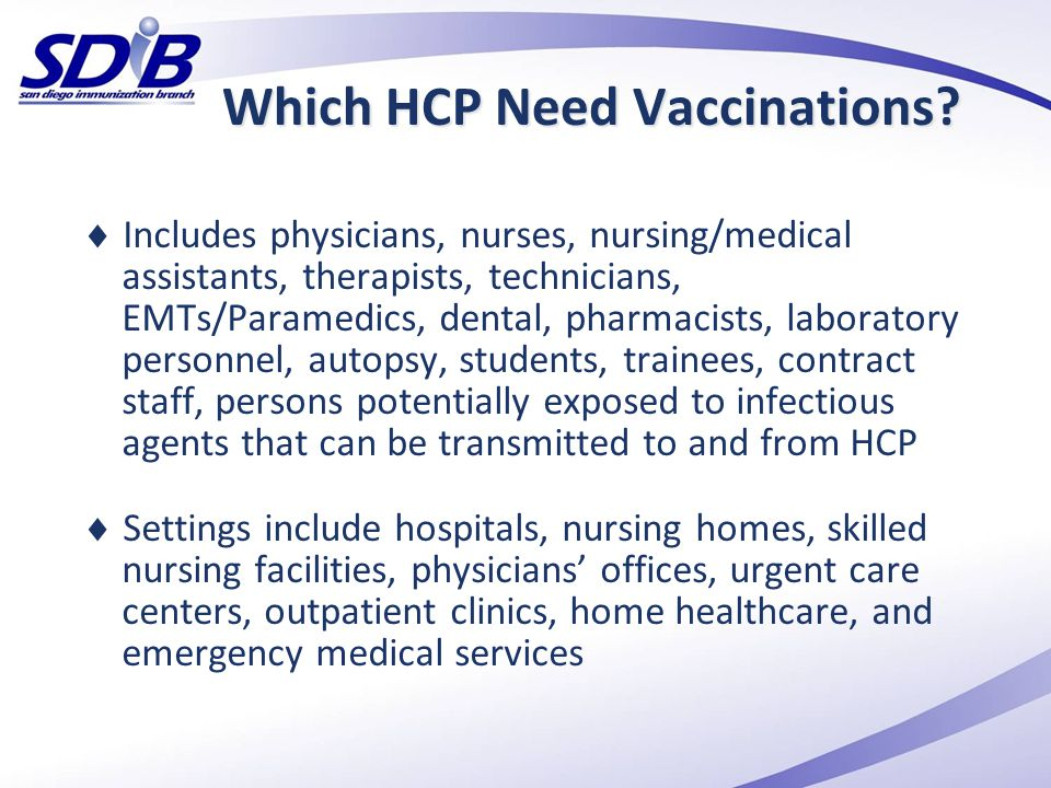 Which HCP Need Vaccinations