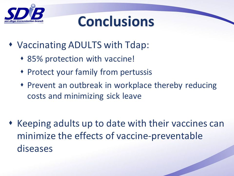 Conclusions Vaccinating ADULTS with Tdap: