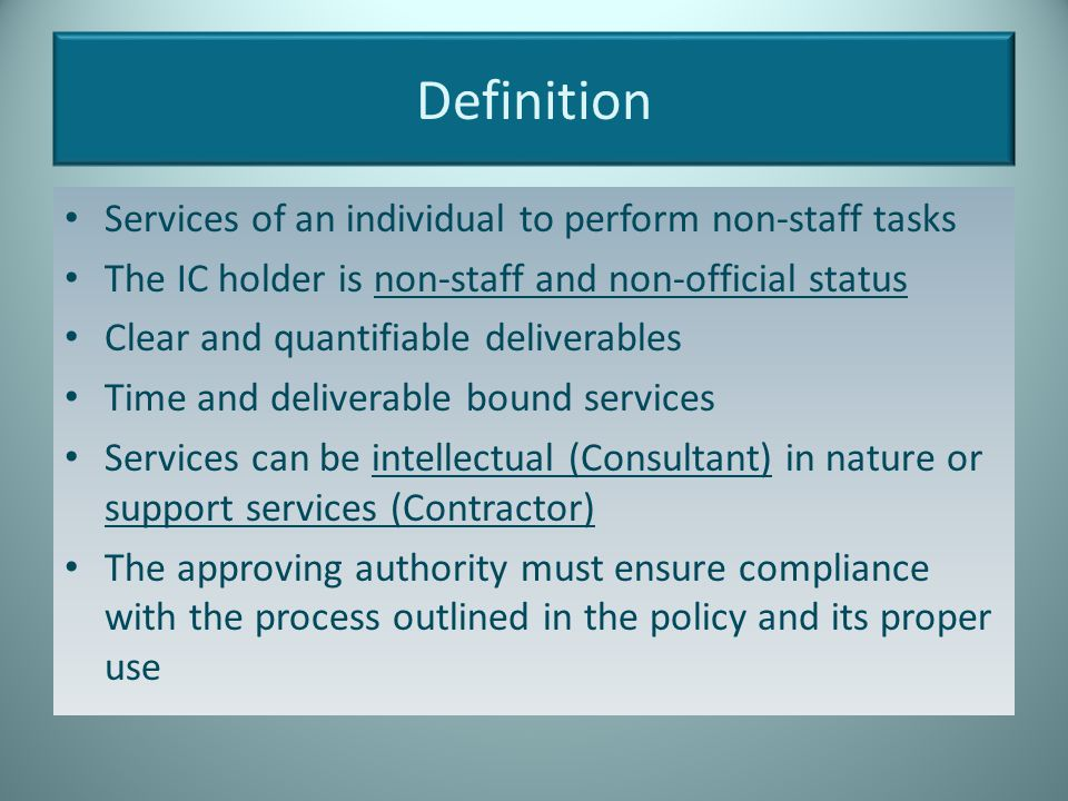 Definition Services of an individual to perform non-staff tasks