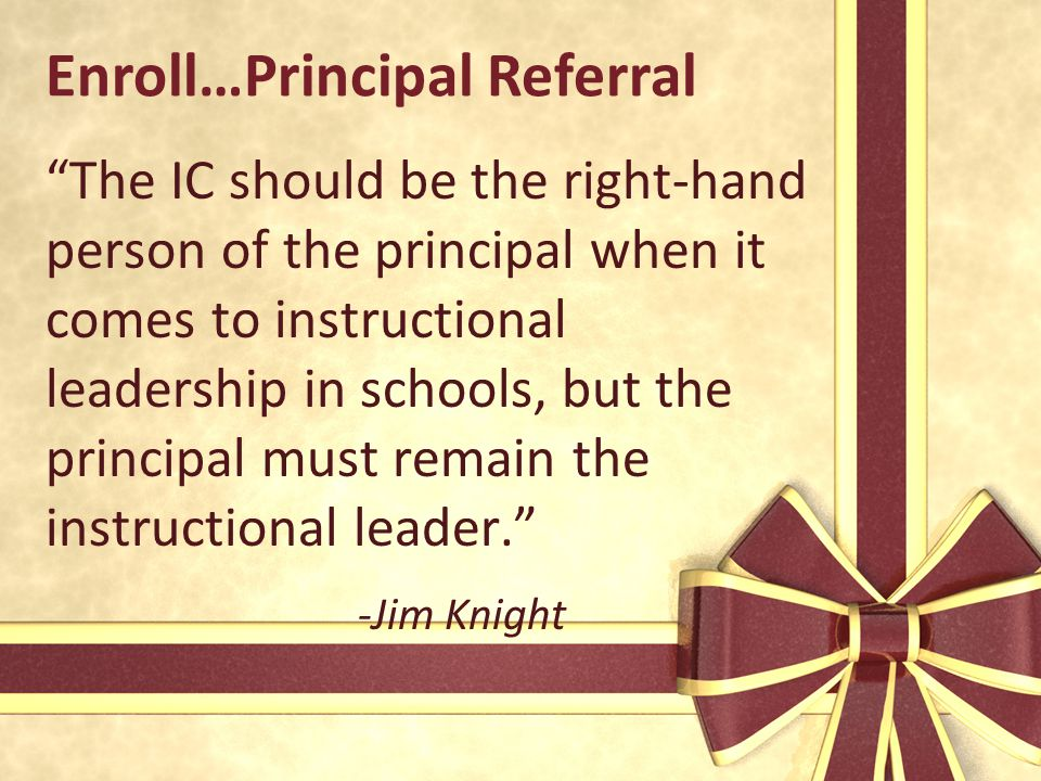 Enroll…Principal Referral