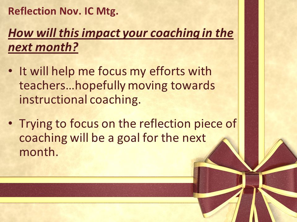How will this impact your coaching in the next month