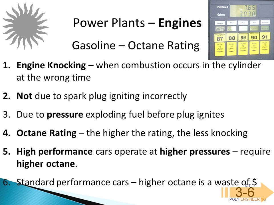 Power Plants – Engines 3-6 Gasoline – Octane Rating