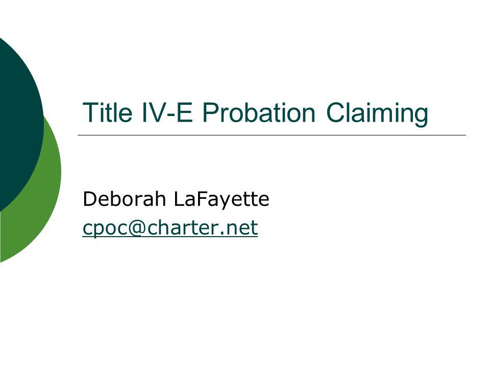 Title IV-E Probation Claiming