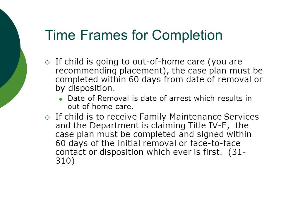 Time Frames for Completion