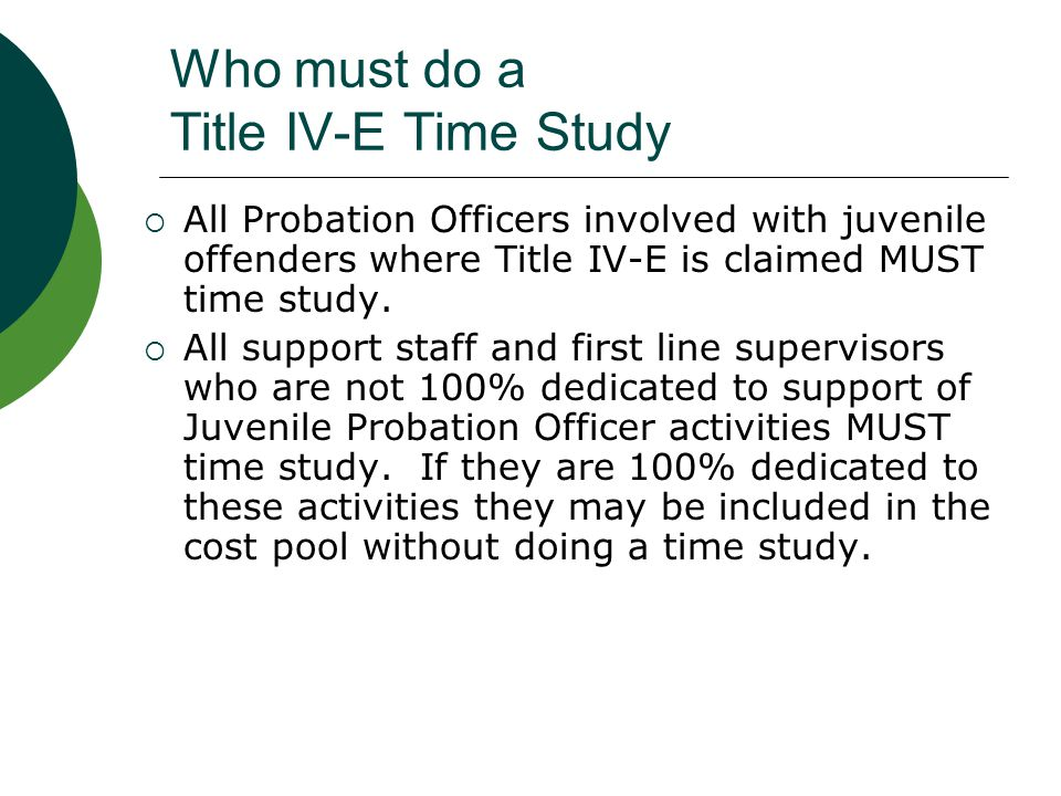 Who must do a Title IV-E Time Study