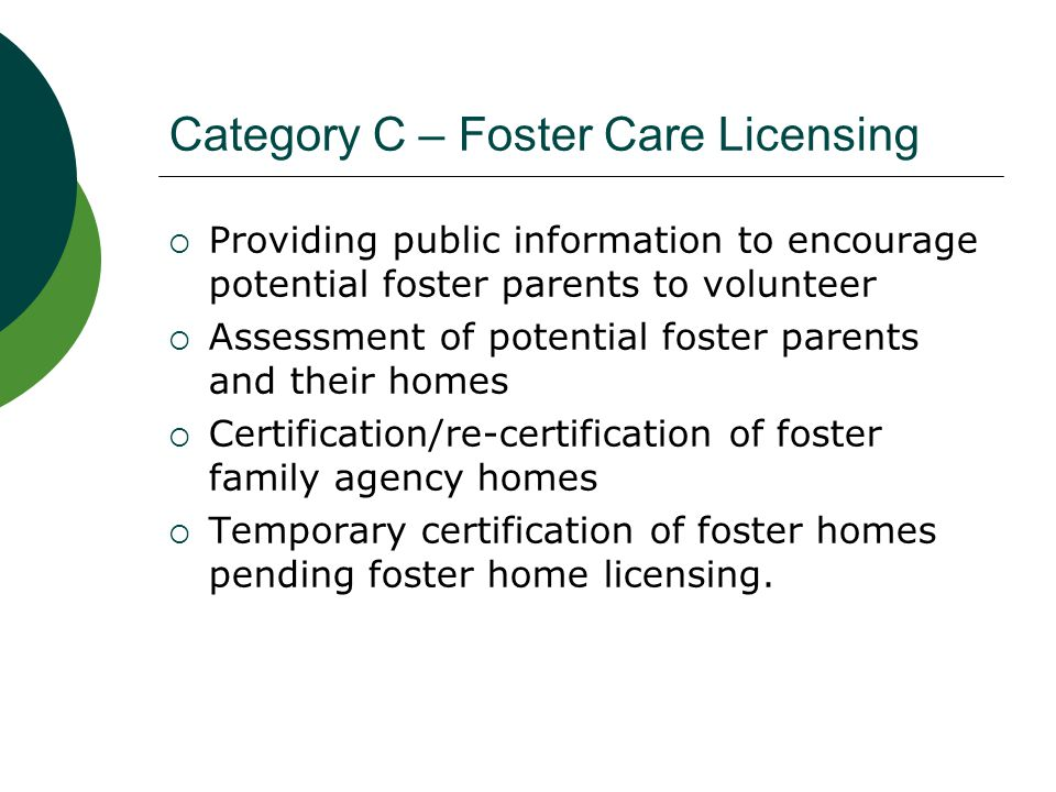 Category C – Foster Care Licensing