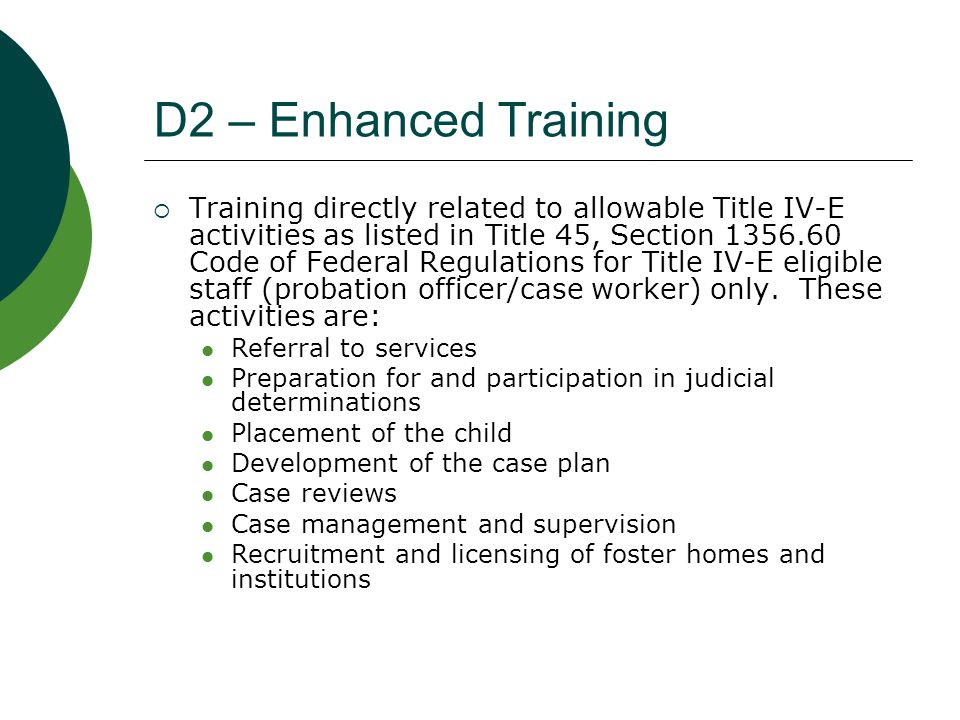 D2 – Enhanced Training