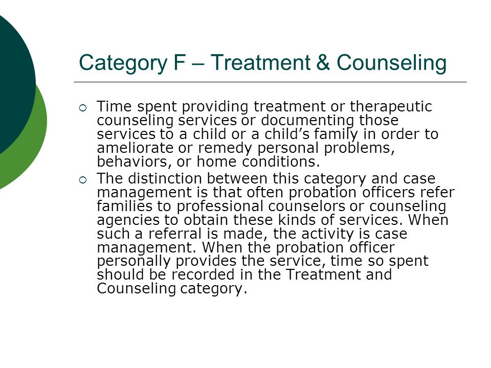 Category F – Treatment & Counseling